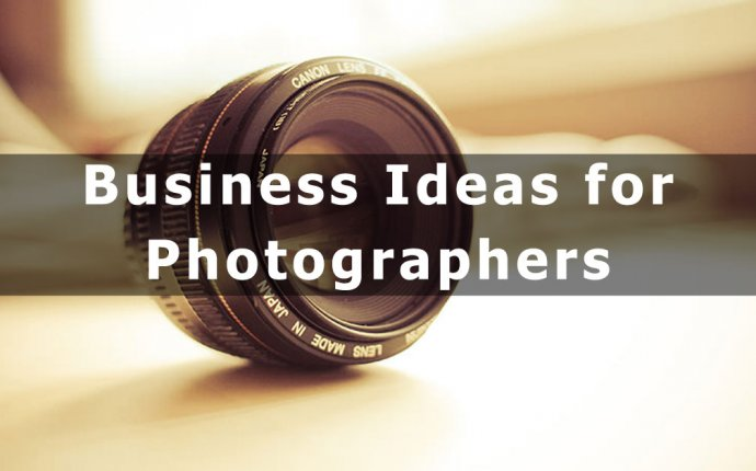 Business IDEAS for Photographers